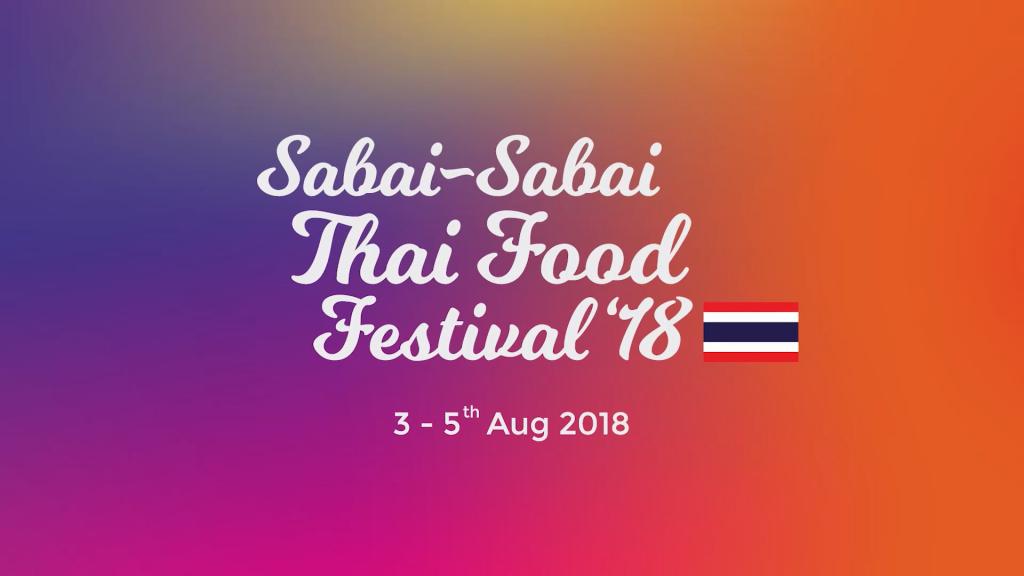 Sabai-Sabai Thai Food Festival 2018